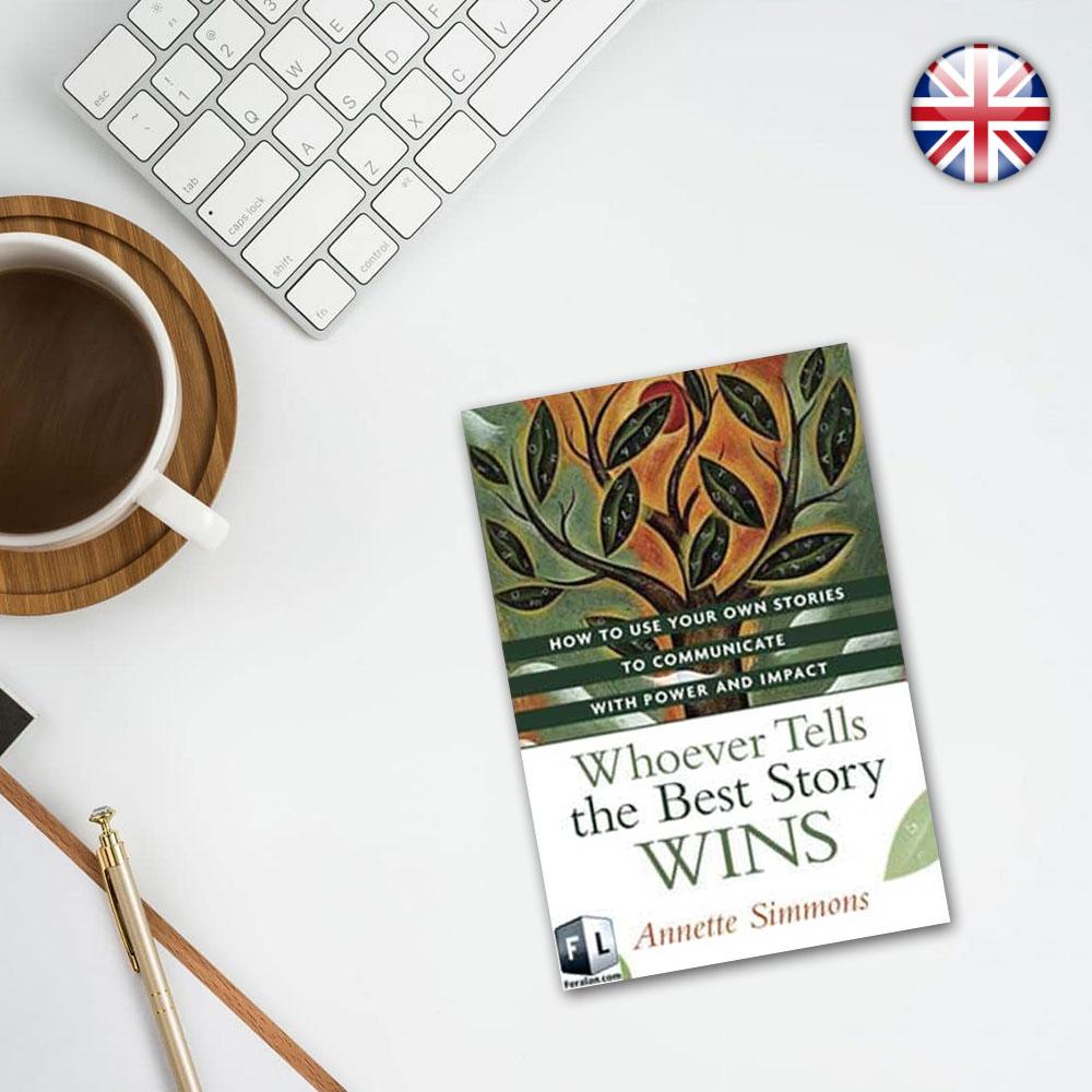 کتاب Whoever Tells the Best Story Wins