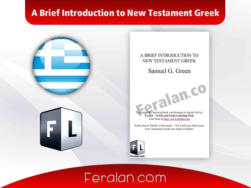 A Brief Introduction to New Testament Greek