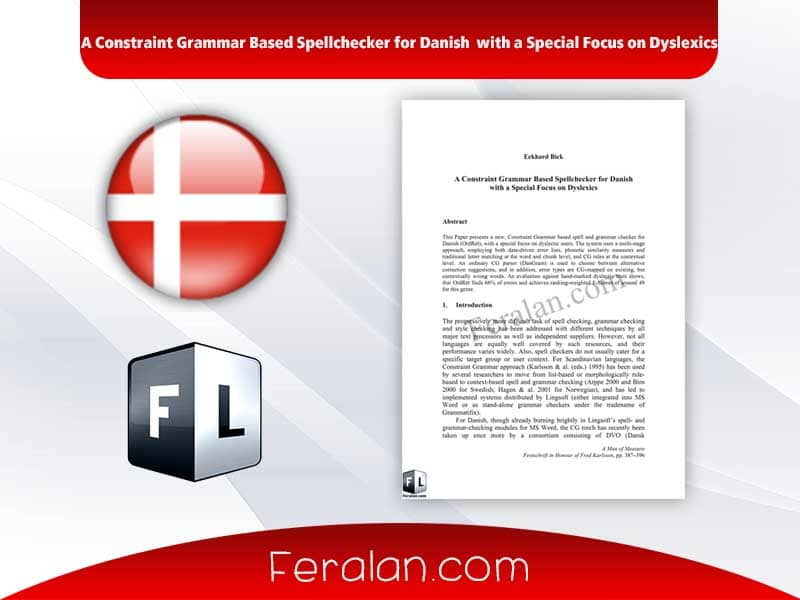 A Constraint Grammar Based Spellchecker for Danish with a Special Focus on Dyslexics