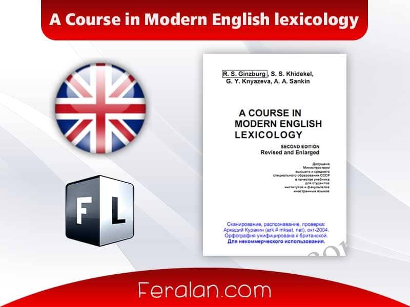 A Course in Modern English lexicology