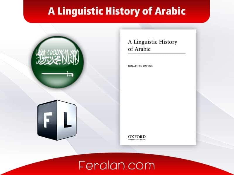 دانلود کتاب A Linguistic History of Arabic