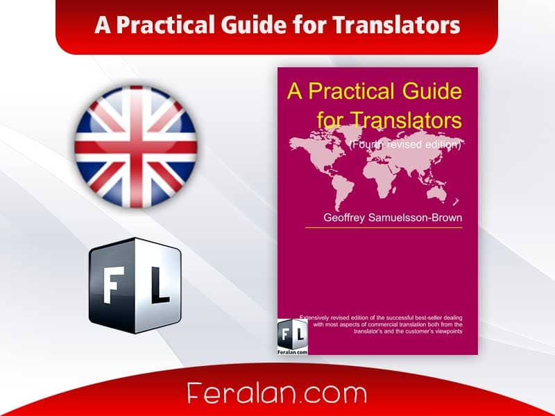 دانلود کتاب A Practical Guide for Translators