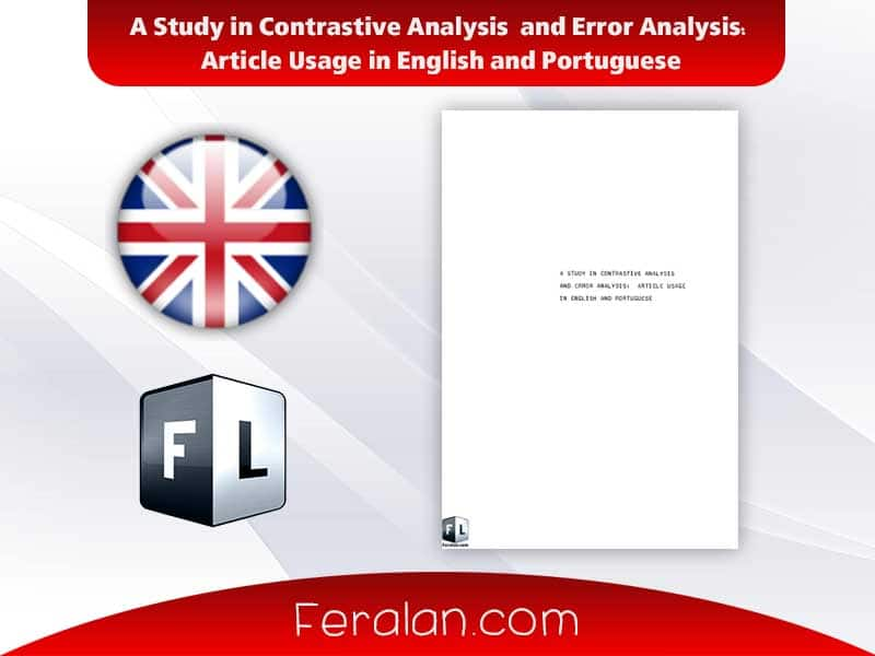 دانلود کتاب A Study in Contrastive Analysis  and Error Analysis:  Article Usage in English and Portuguese