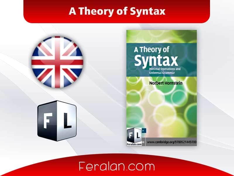 دانلود کتاب A Theory of Syntax