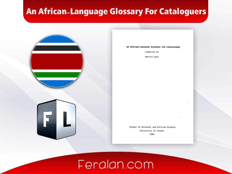 An African-Language Glossary For Cataloguers