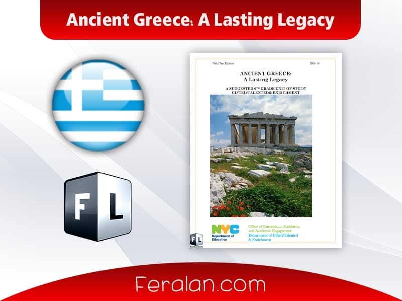 دانلود کتاب Ancient Greece: A Lasting Legacy