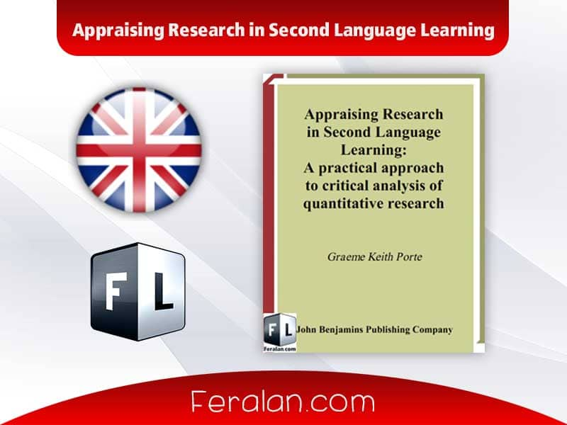 Appraising Research in Second Language Learning