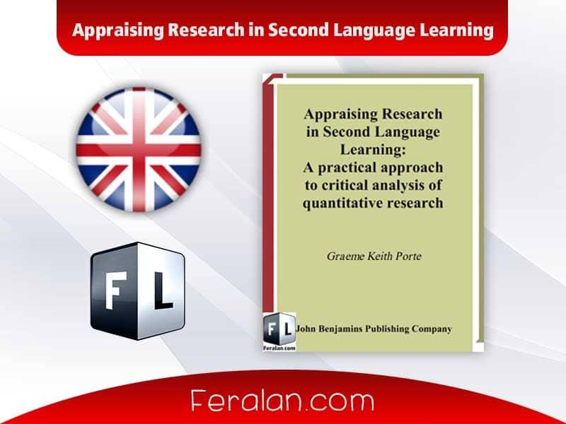 دانلود کتاب Appraising Research in Second Language Learning