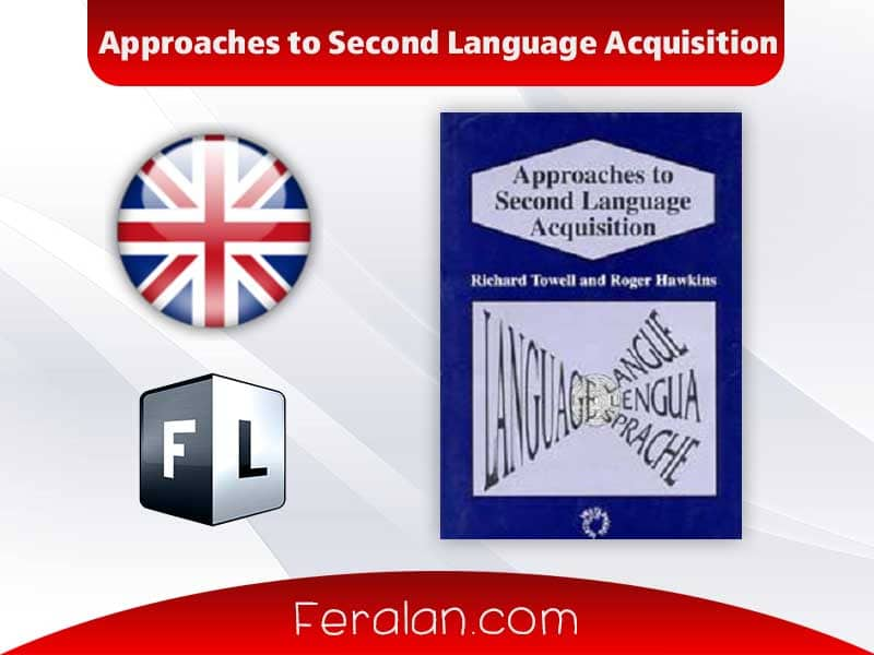 دانلود کتاب Approaches to Second Language Acquisition