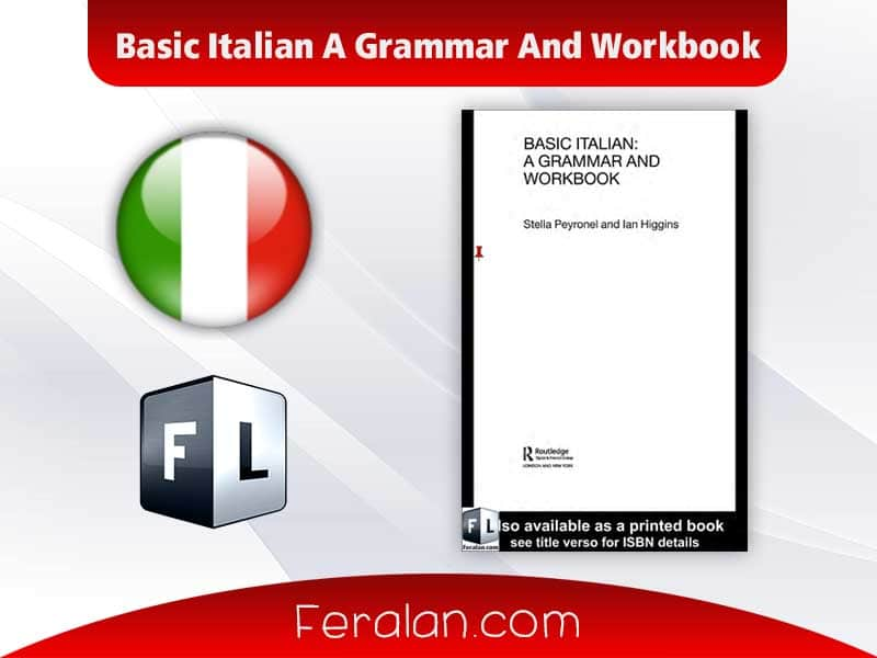 Basic Italian A Grammar And Workbook