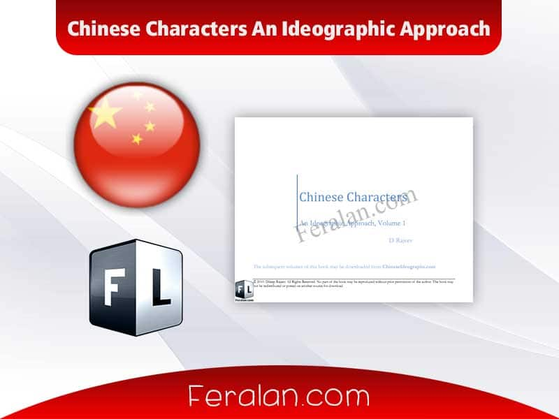 Chinese Characters An Ideographic Approach