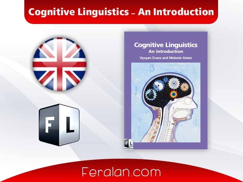 Cognitive Linguistics - An Introduction