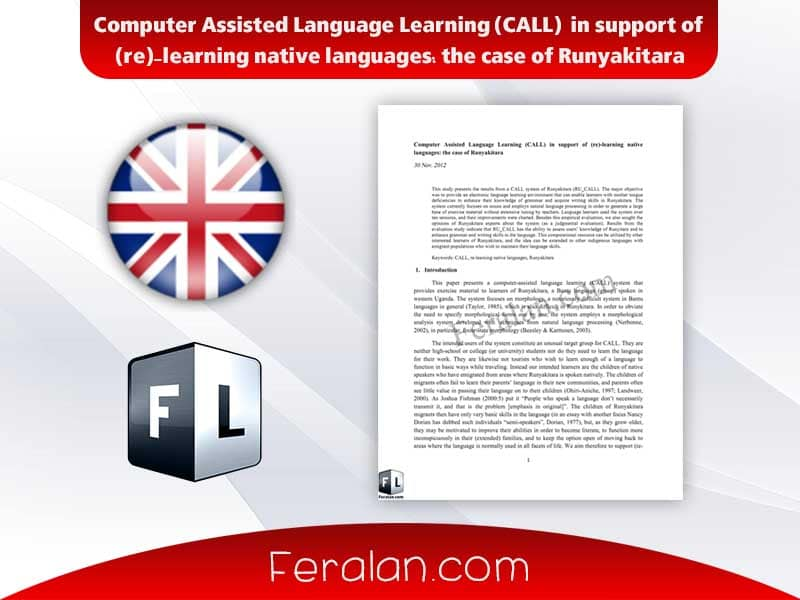 دانلود مقاله Computer Assisted Language Learning (CALL) in support of (re)-learning native languages: the case of Runyakitara