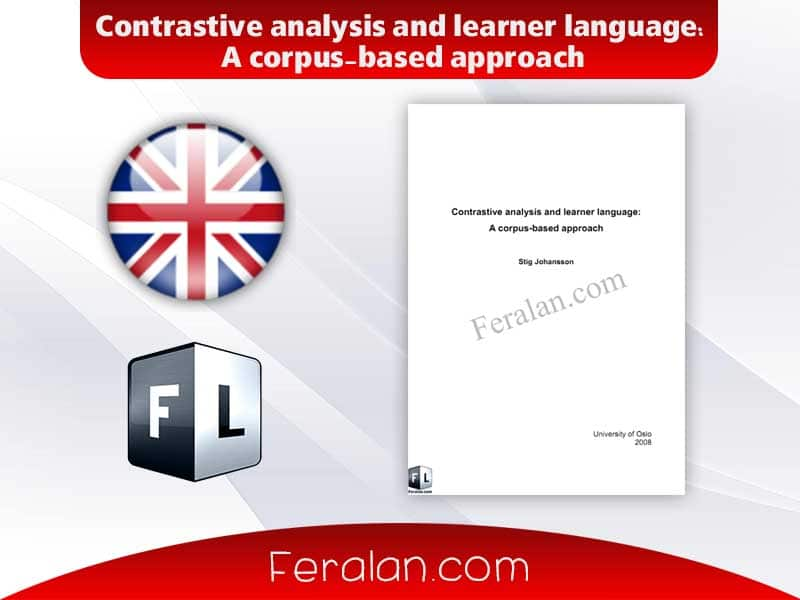 دانلود کتاب Contrastive analysis and learner language:A corpus-based approach