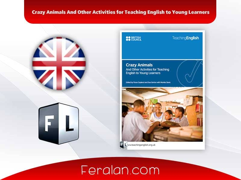 Crazy Animals And Other Activities for Teaching English to Young Learners