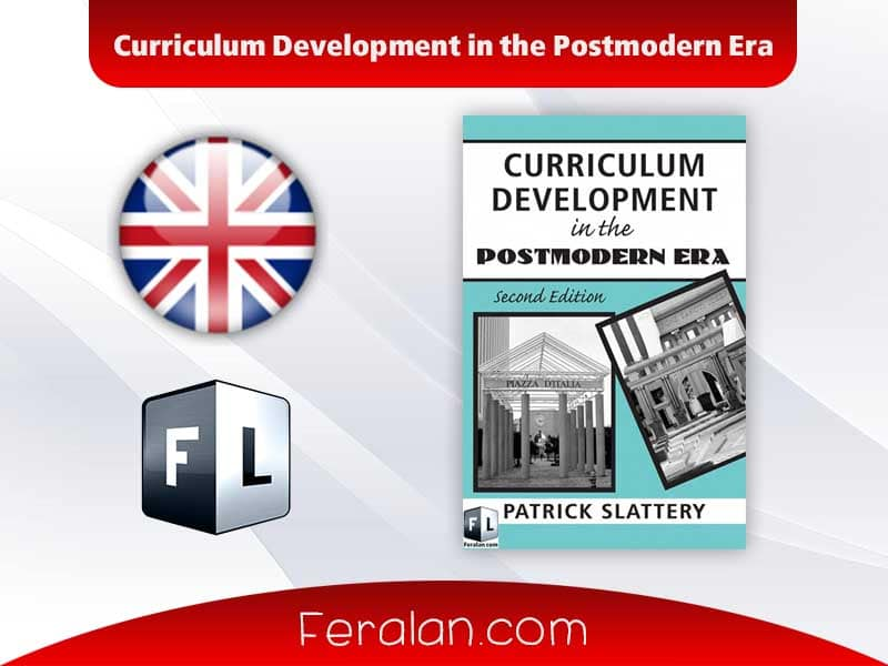 Curriculum Development in the Postmodern Era