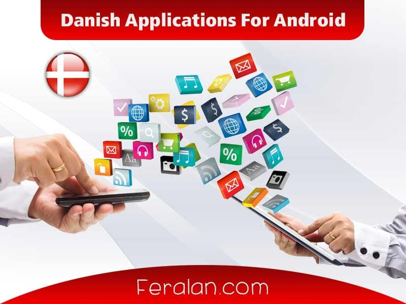 Danish Applications For Android