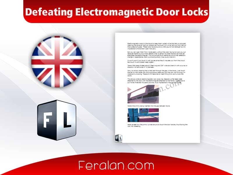 Defeating Electromagnetic Door Locks