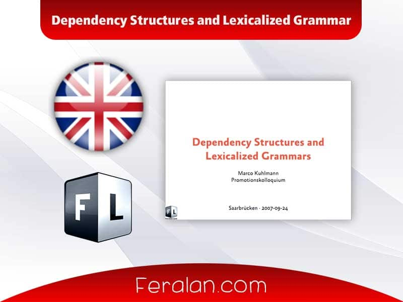 Dependency Structures and Lexicalized Grammar