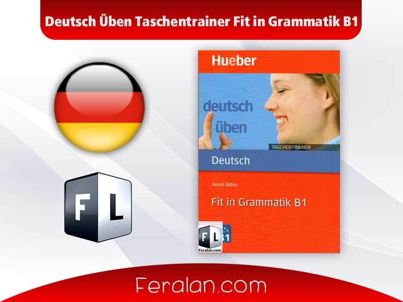 دانلود کتاب Deutsch Üben Taschentrainer Fit in Grammatik B1