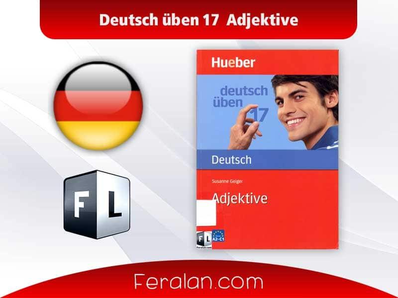 Deutsch üben 17 Adjektive