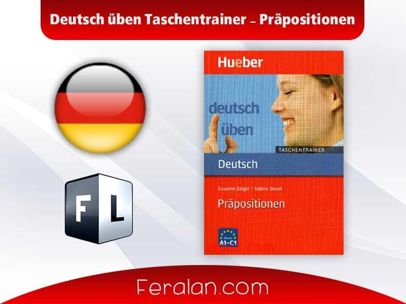 Deutsch üben Taschentrainer - Präpositionen