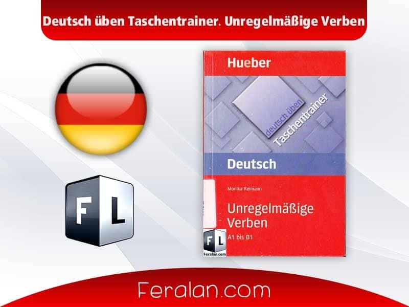 دانلود کتاب Deutsch üben Taschentrainer. Unregelmäßige Verben