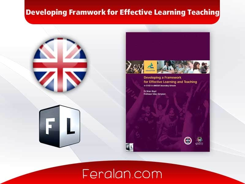 Developing Framwork for Effective Learning Teaching