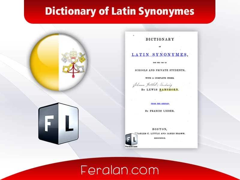 دانلود کتاب Dictionary of Latin Synonymes