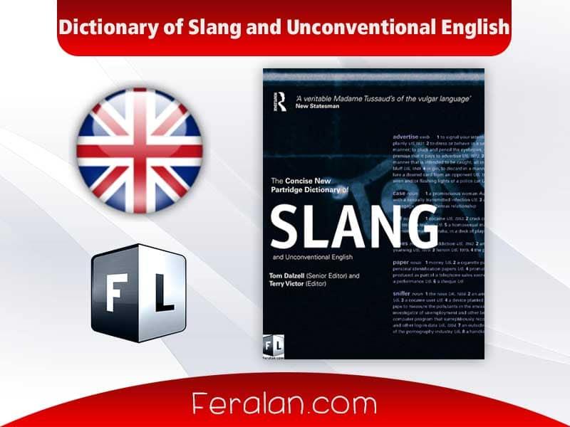 دانلود کتاب Dictionary of Slang and Unconventional English