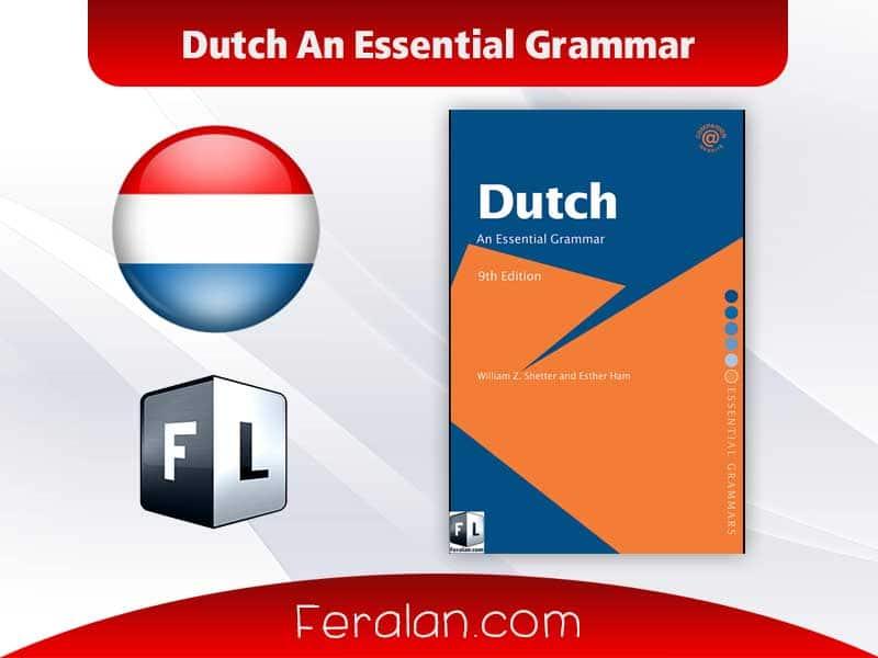 دانلود کتاب Dutch An Essential Grammar