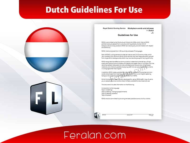 Dutch Guidelines For Use