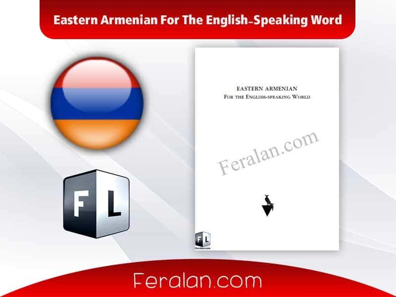 دانلود کتاب Eastern Armenian For The English-Speaking Word