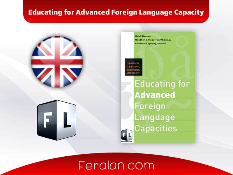 Educating for Advanced Foreign Language Capacity