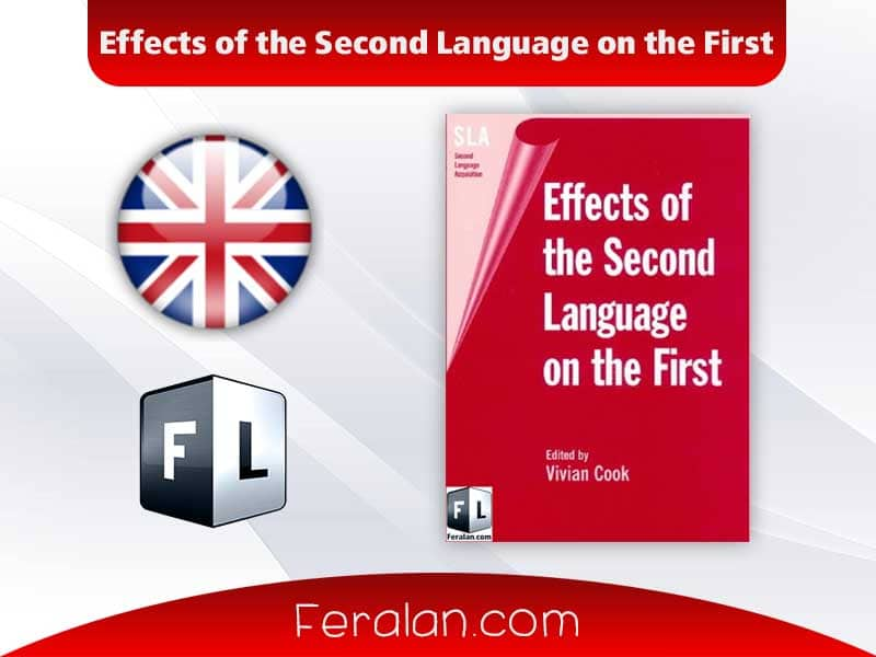 دانلود کتاب Effects of the Second Language on the First