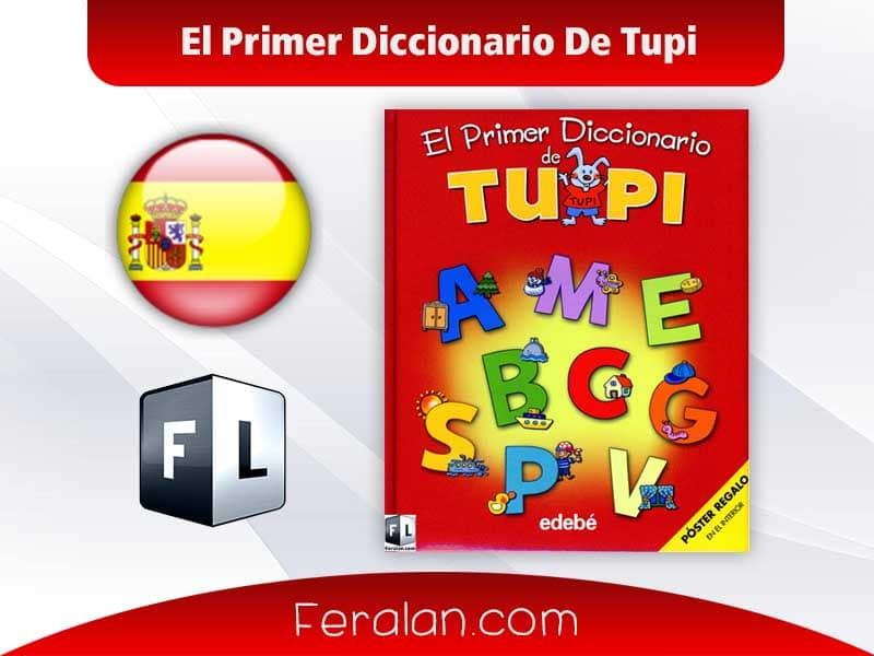 El Primer Diccionario De Tupi