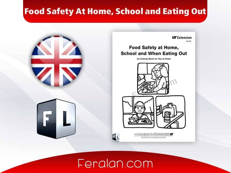 Food Safety At Home, School and Eating Out