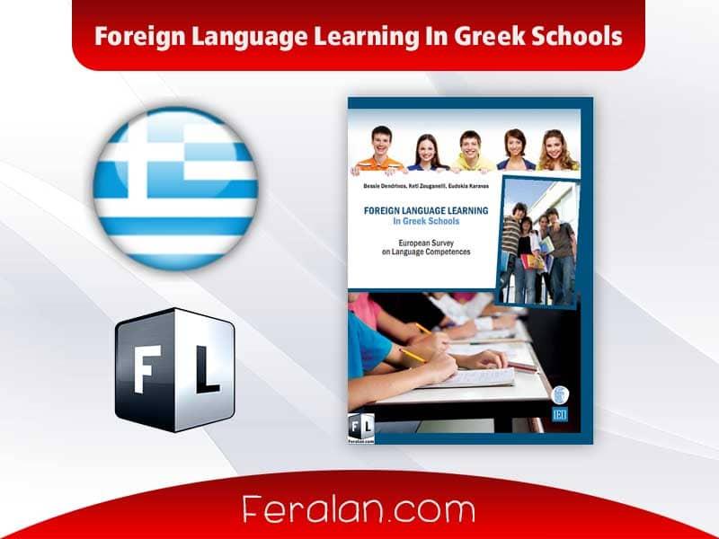 دانلود کتاب Foreign Language Learning In Greek Schools