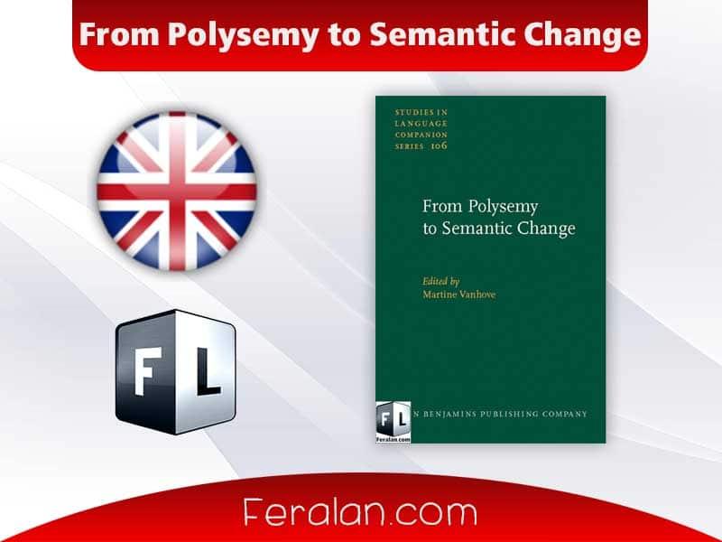 دانلود کتاب From Polysemy to Semantic Change