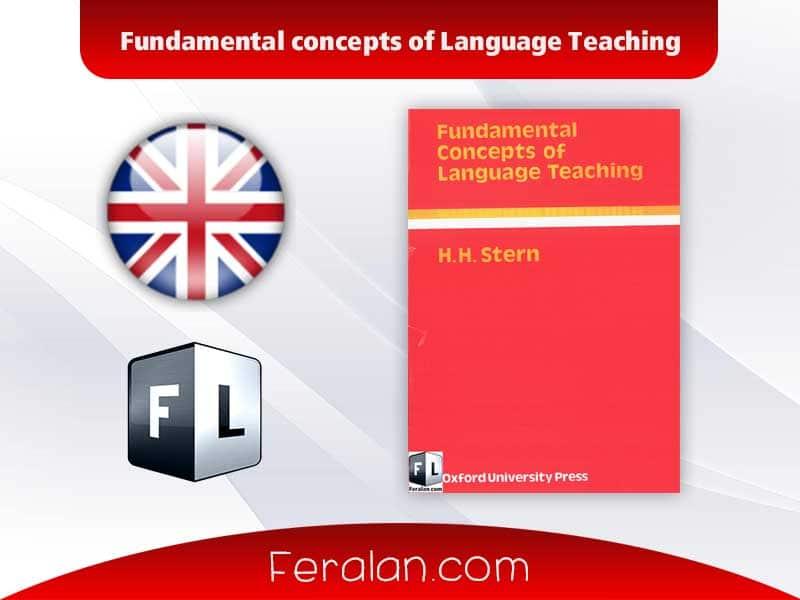 Fundamental concepts of Language Teaching