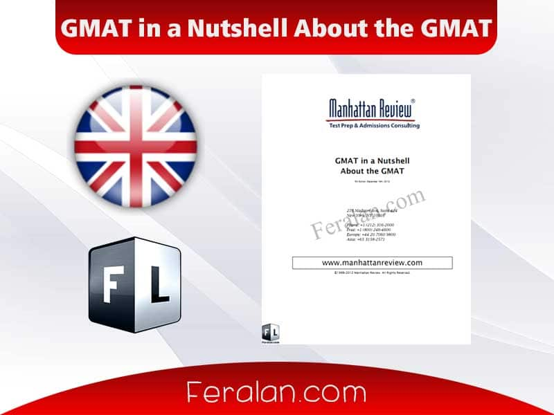 GMAT in a Nutshell About the GMAT