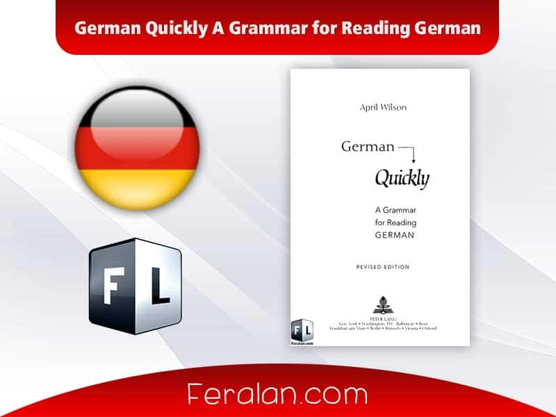 German Quickly A Grammar for Reading German