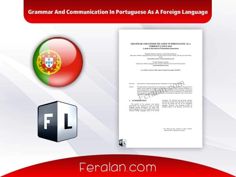 دانلود مقاله Grammar And Communication In Portuguese As A Foreign Language