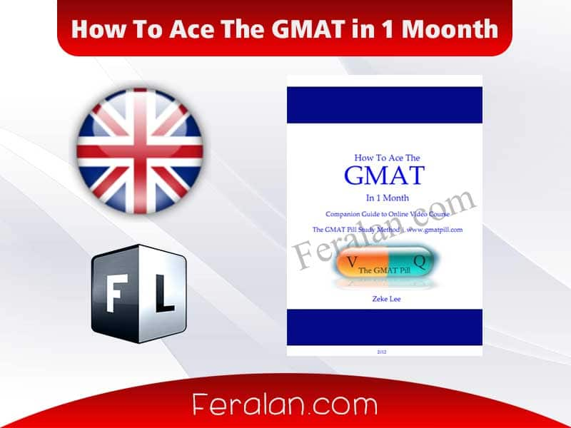 How To Ace The GMAT in 1 Moonth