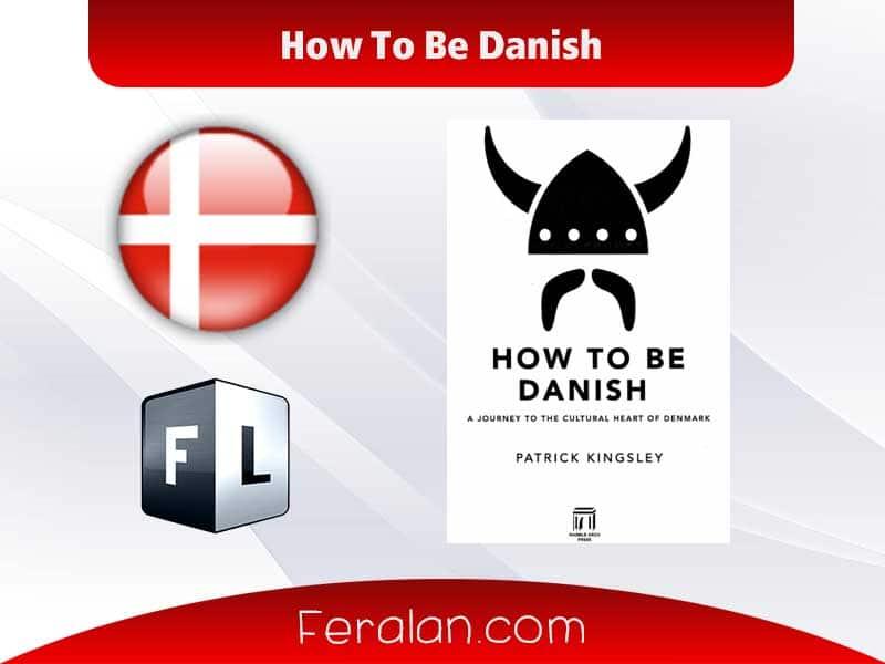دانلود کتاب How To Be Danish