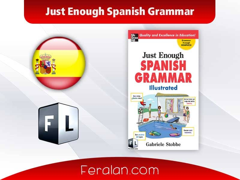 دانلود کتاب Just Enough Spanish Grammar