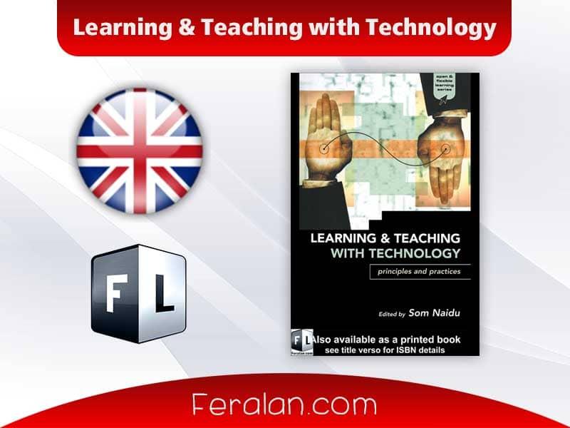 دانلود کتاب Learning & Teaching with Technology
