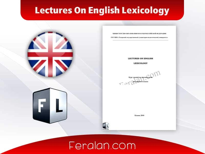 Lectures On English Lexicology