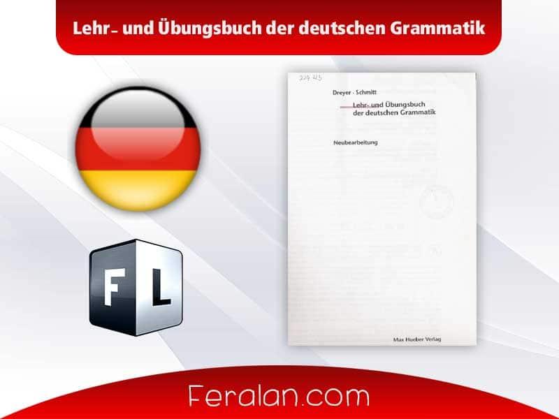 دانلود کتاب Lehr und Übungsbuch der deutschen Grammatik