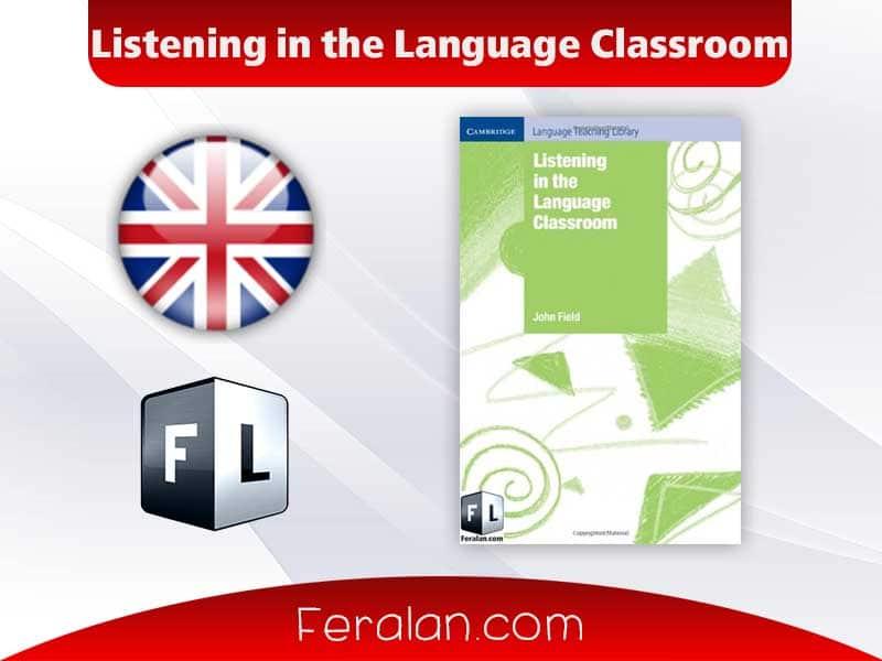 دانلود کتاب Listening in the Language Classroom
